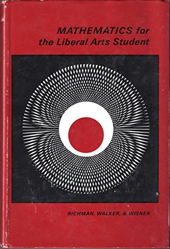 9781114775145: Mathematics for the Liberal Arts Student