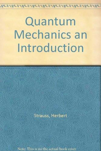 9781114790032: Quantum Mechanics an Introduction