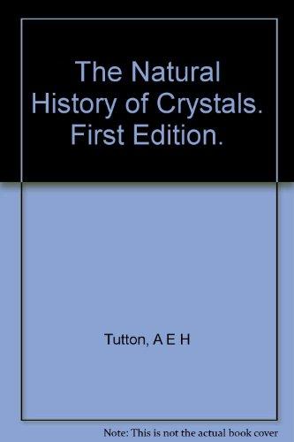 9781114810389: The Natural History of Crystals