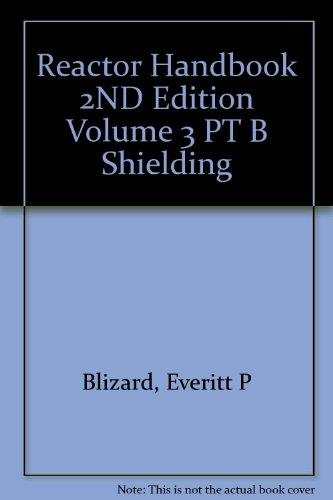9781114819849: Reactor Handbook 2ND Edition Volume 3 PT B Shielding