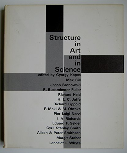 9781114822665: Structure in Art & in Science