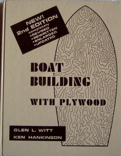 Boatbuilding with plywood: Witt, Glen L