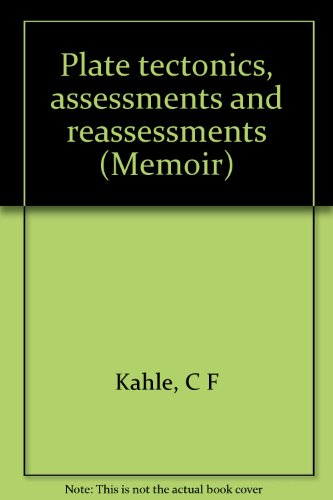 Plate Tectonics - Assessments and Reassessments.: Kahle, Charles [Ed]