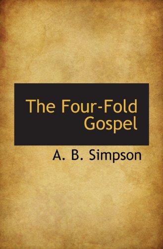 9781115004589: The Four-Fold Gospel