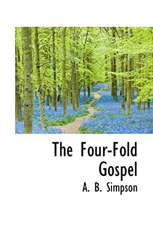 9781115004626: The Four-Fold Gospel