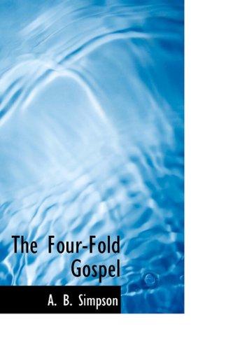9781115004664: The Four-Fold Gospel