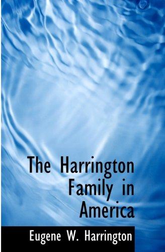 9781115013482: The Harrington Family in America