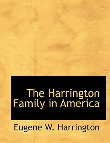 9781115013536: The Harrington Family in America