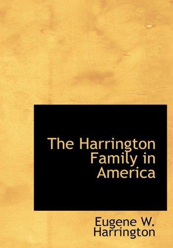 9781115013550: The Harrington Family in America