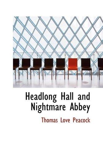 9781115013970: Headlong Hall and Nightmare Abbey