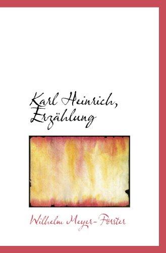 9781115031776: Karl Heinrich, Erzählung (German Edition)