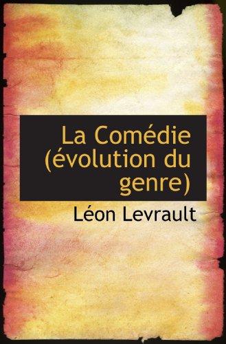 9781115033251: La Comédie (évolution du genre)