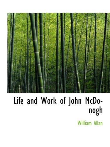 9781115053549: Life and Work of John McDonogh