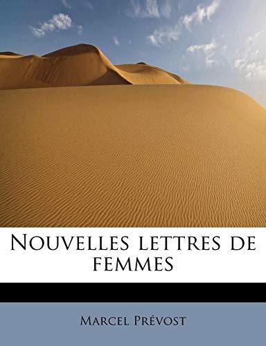 9781115074728: Nouvelles Lettres de Femmes