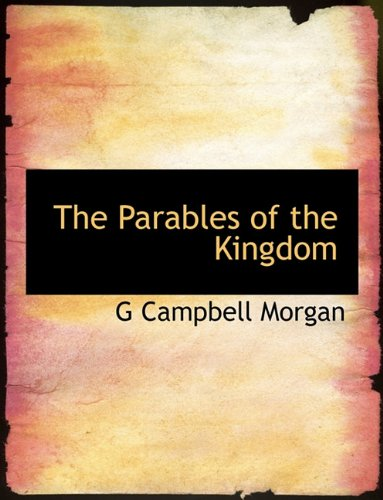 9781115083003: The Parables of the Kingdom