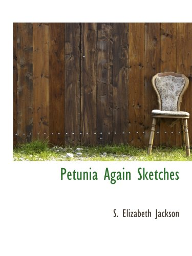 9781115085823: Petunia Again Sketches
