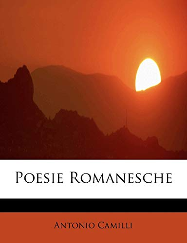 Poesie Romanesche (Paperback): Antonio Camilli