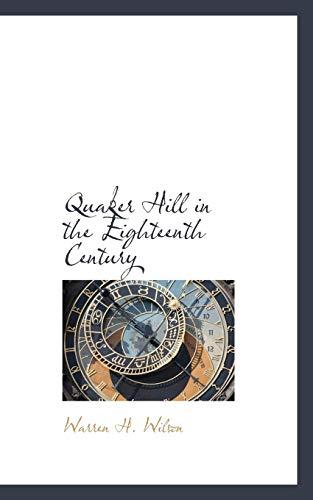 9781115097208: Quaker Hill in the Eighteenth Century