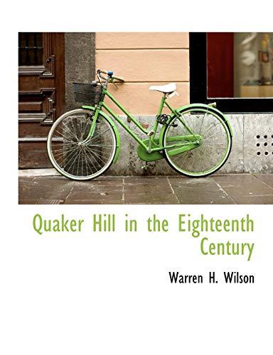 9781115097239: Quaker Hill in the Eighteenth Century