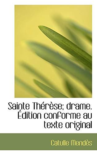 9781115109338: Sainte Therese; Drame. Edition Conforme Au Texte Original