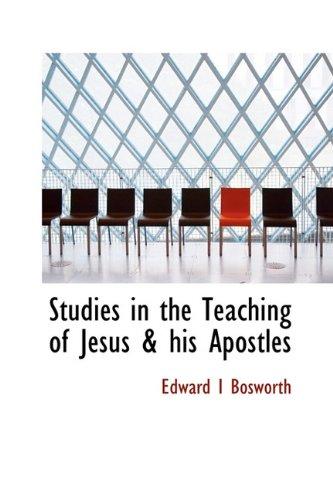 9781115126922: Studies in the Teaching of Jesus & his Apostles