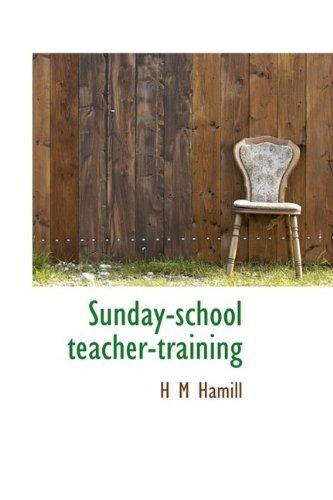 9781115128391: Sunday-school teacher-training