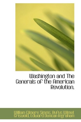 9781115176057: Washington and The Generals of the American Revolution.