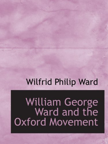 9781115176255: William George Ward and the Oxford Movement