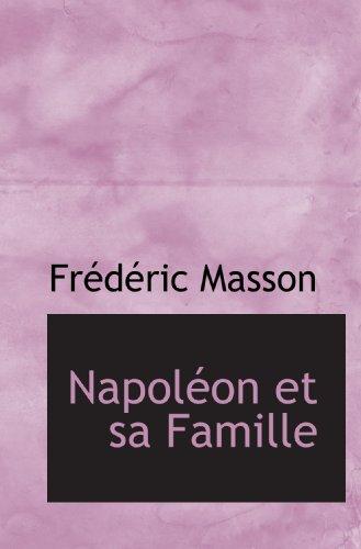9781115185844: Napoléon et sa Famille (French Edition)