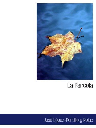 9781115205467: La Parcela (Spanish Edition)