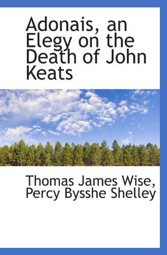 9781115212861: Adonais, an Elegy on the Death of John Keats