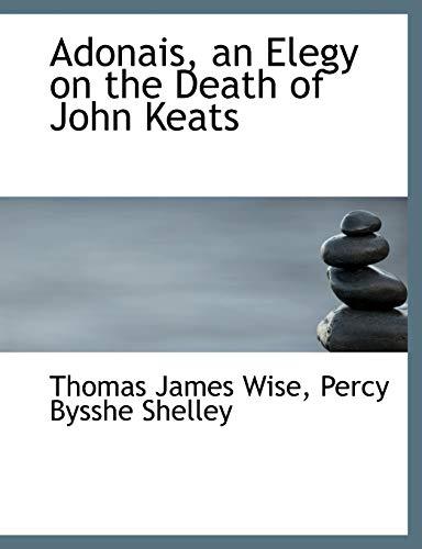 9781115212915: Adonais, an Elegy on the Death of John Keats