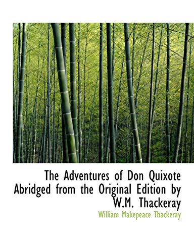 9781115213325: The Adventures of Don Quixote Abridged from the Original Edition by W.M. Thackeray
