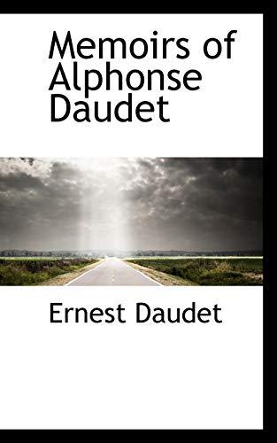 9781115217040: Memoirs of Alphonse Daudet