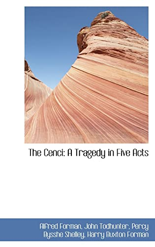 9781115239967: The Cenci: A Tragedy in Five Acts