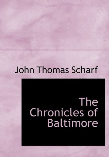 9781115246767: The Chronicles of Baltimore