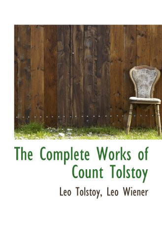 9781115255592: The Complete Works of Count Tolstoy