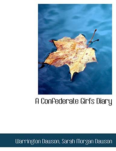 A Confederate Girl's Diary (1115256505) by Dawson, Warrington; Dawson, Sarah Morgan