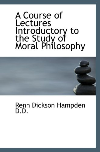 9781115262590: A Course of Lectures Introductory to the Study of Moral Philosophy