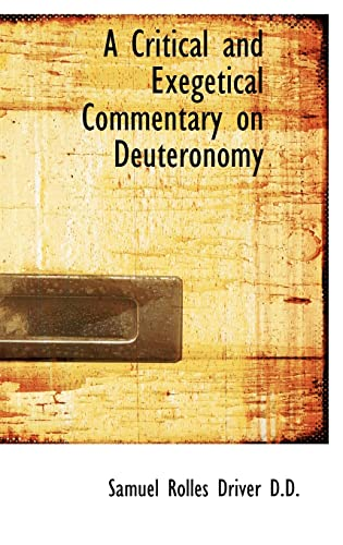 9781115264792: A Critical and Exegetical Commentary on Deuteronomy