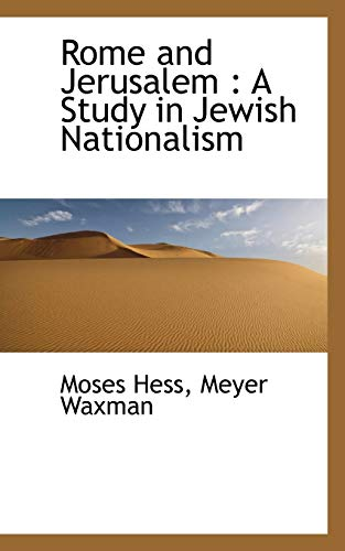9781115266758: Rome and Jerusalem: A Study in Jewish Nationalism