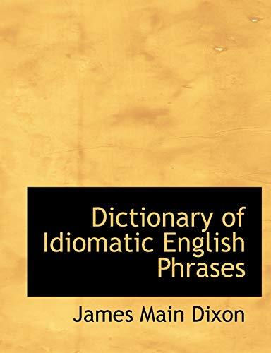 9781115272346: Dictionary of Idiomatic English Phrases