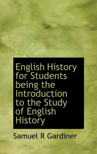 9781115273275: English History for Students being the Introduction to the Study of English History