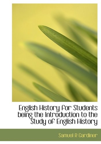 9781115273282: English History for Students being the Introduction to the Study of English History