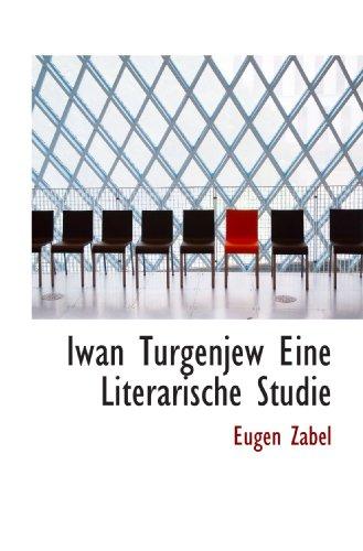 9781115274579: Iwan Turgenjew Eine Literarische Studie (German Edition)