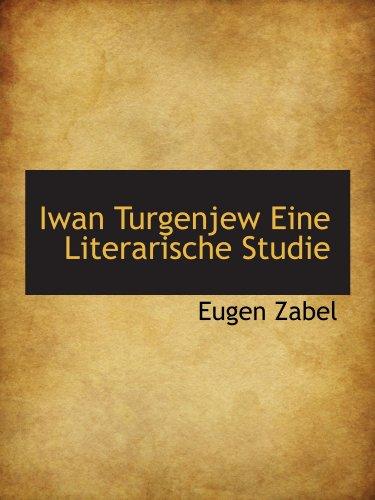 9781115274586: Iwan Turgenjew Eine Literarische Studie (German Edition)