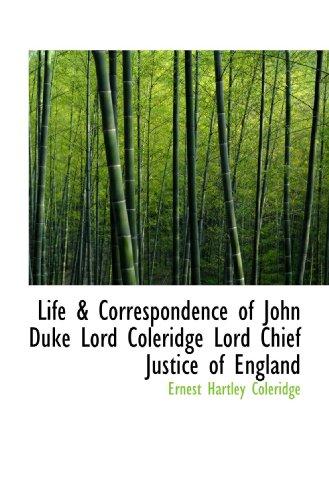 9781115289504: Life & Correspondence of John Duke Lord Coleridge Lord Chief Justice of England
