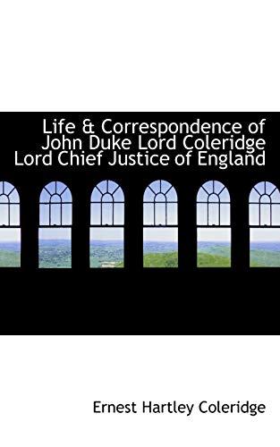 9781115289528: Life & Correspondence of John Duke Lord Coleridge Lord Chief Justice of England