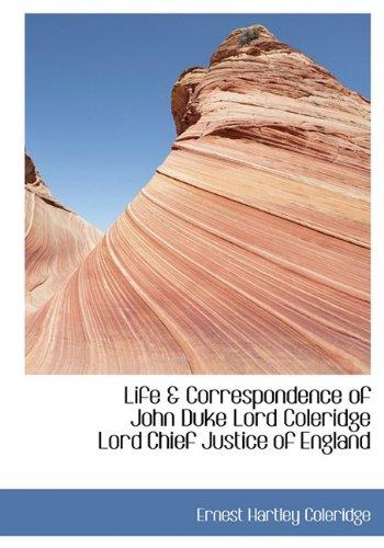 9781115289559: Life & Correspondence of John Duke Lord Coleridge Lord Chief Justice of England