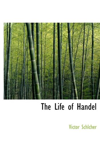 9781115295178: The Life of Handel